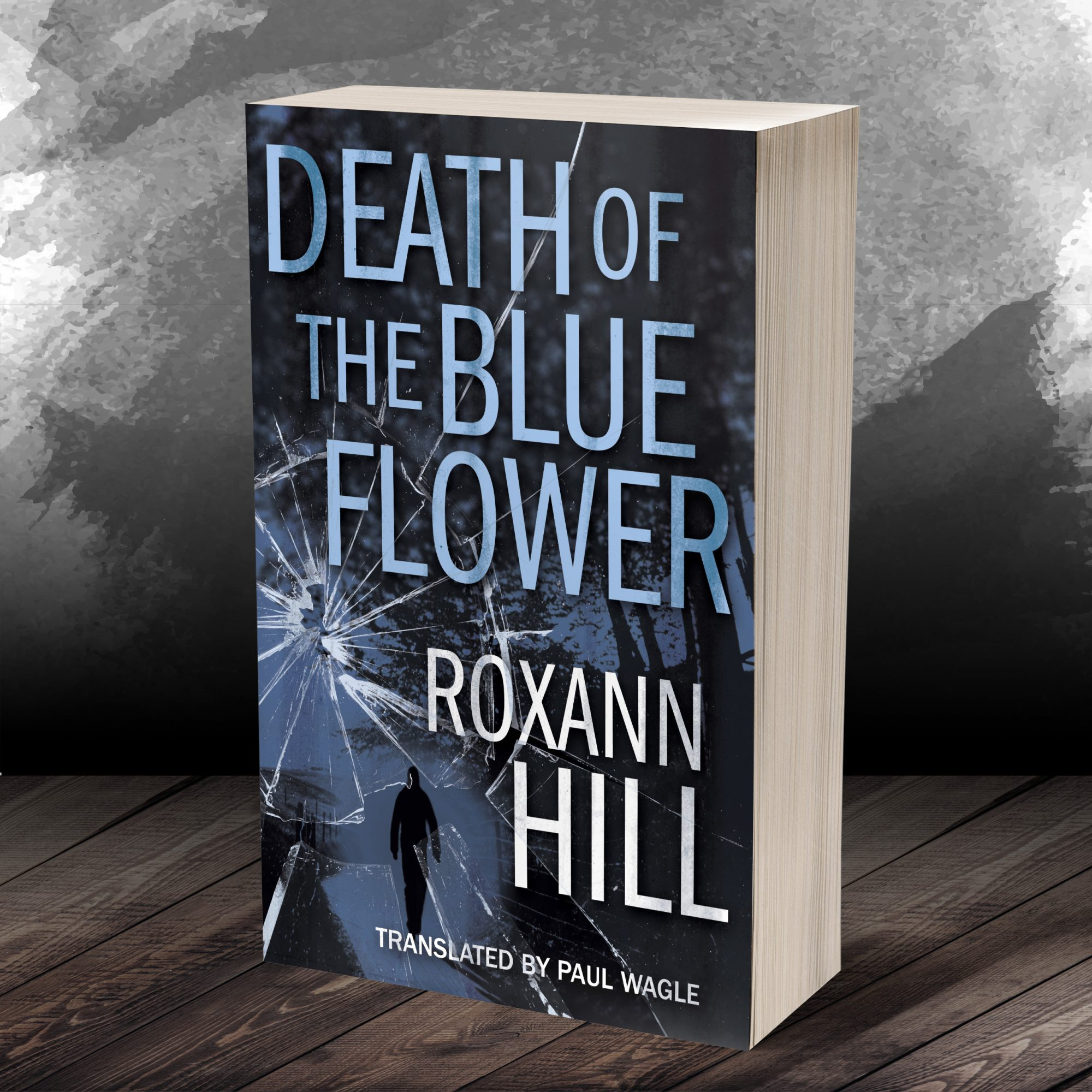 Roxan Hill: Death of the blue flower
