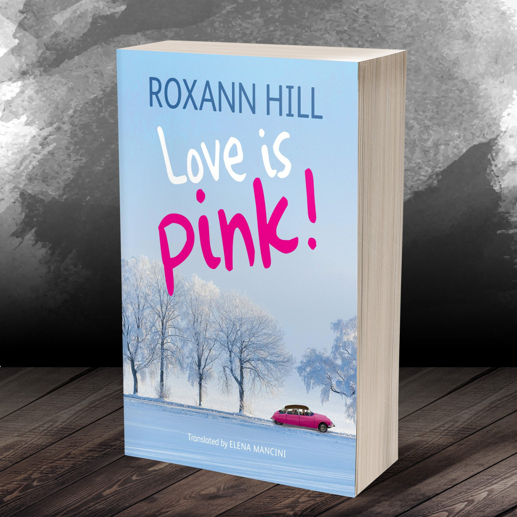 Roxann Hill: Love is pink!
